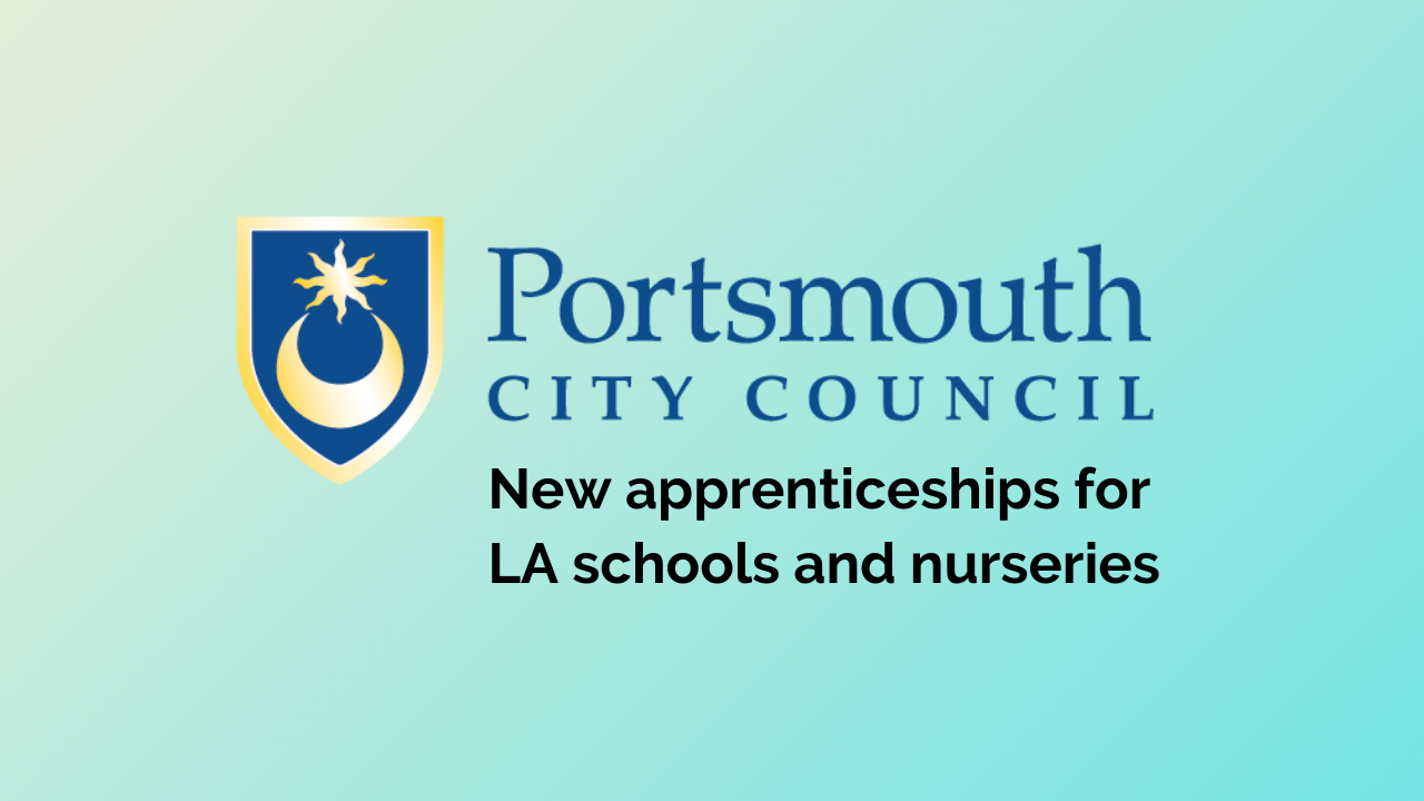Portsmouth City Council introduces new apprenticeships for LA schools and nurseries